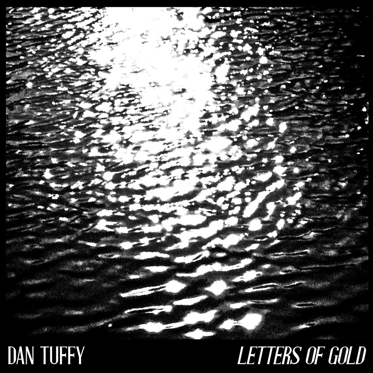 Review: Dan Tuffy – Letters of Gold