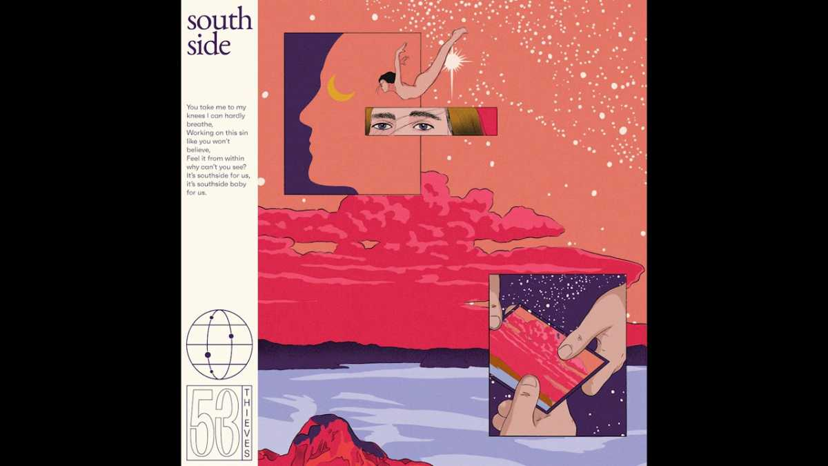 53 Thieves – Southside