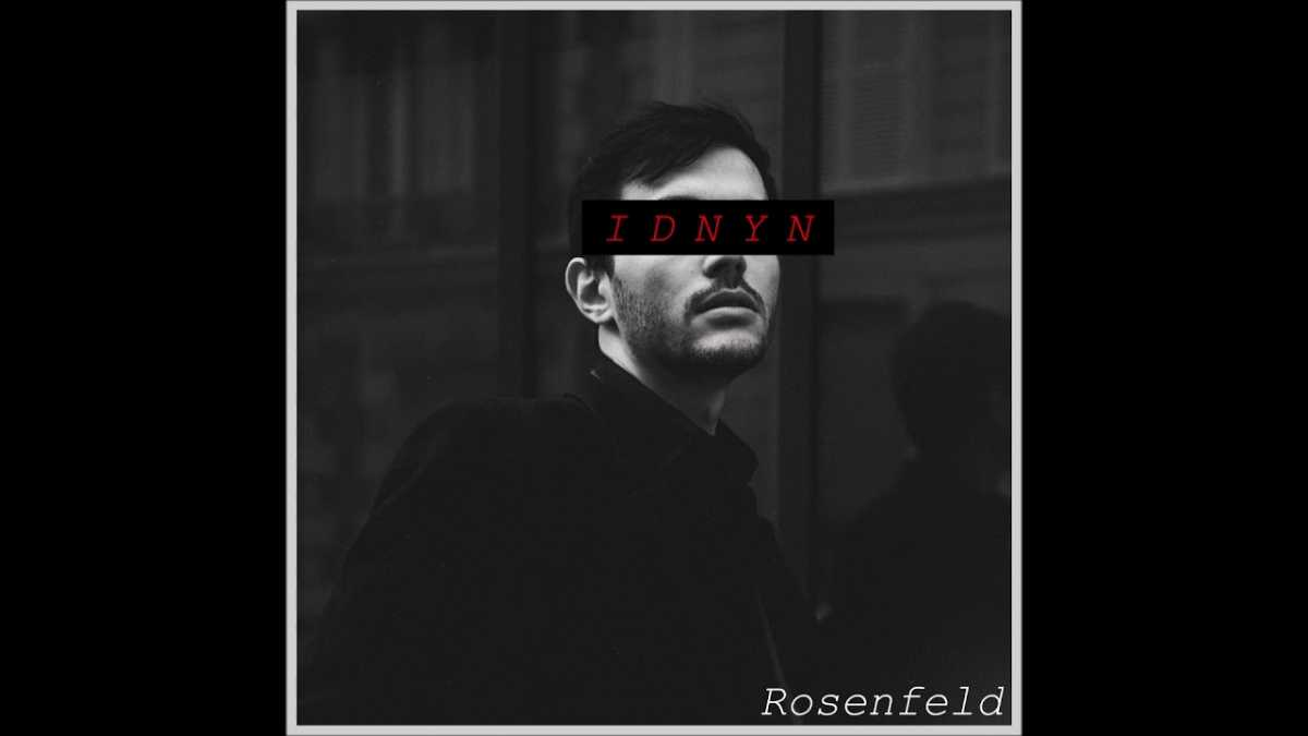 Rosenfeld – I Don't Need Your Name