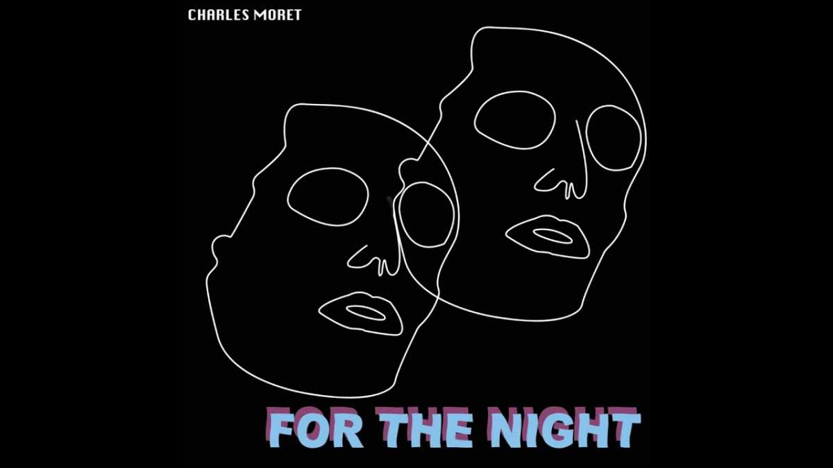 Charles Moret – For The Night