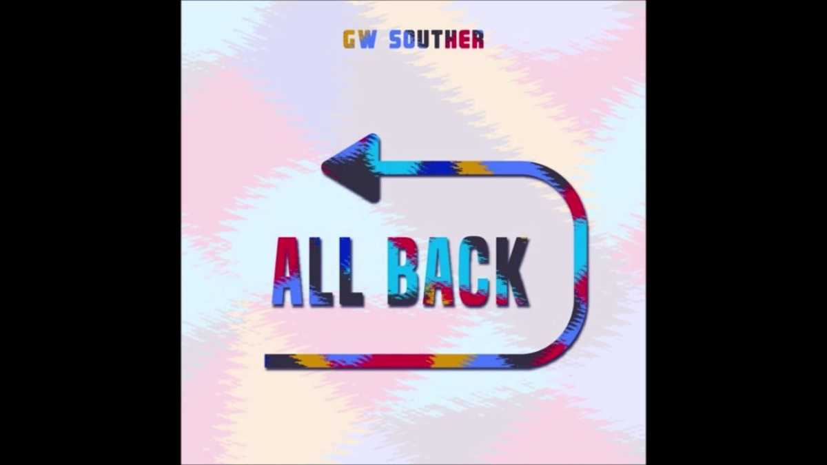 G.W. Souther – All Back