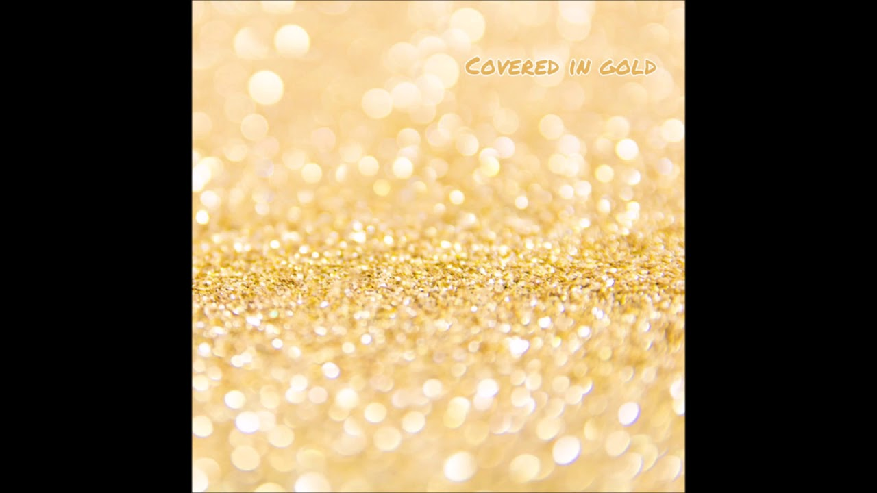 JohnT – Covered In Gold