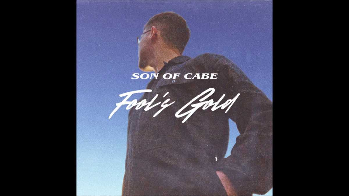 Son Of Cabe – Fool's Gold
