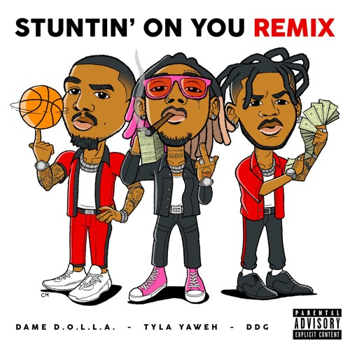Stuntin' On You (Remix) [feat. DDG & Dame D.O.L.L.A.]