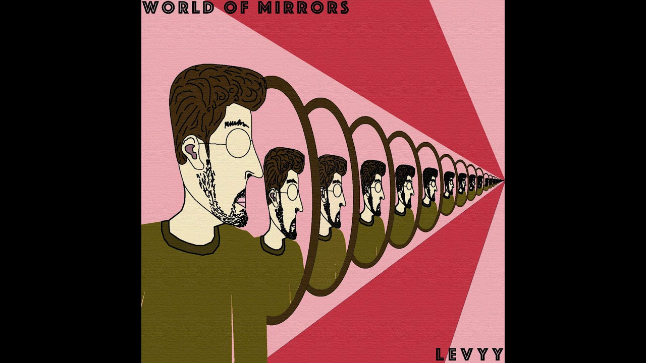 Levyy – World of Mirrors