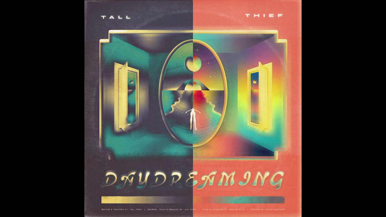 Tall Thief – Daydreaming