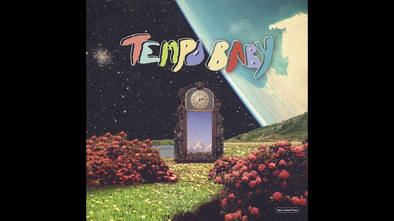 Aaron Joseph Russo – Tempo Baby