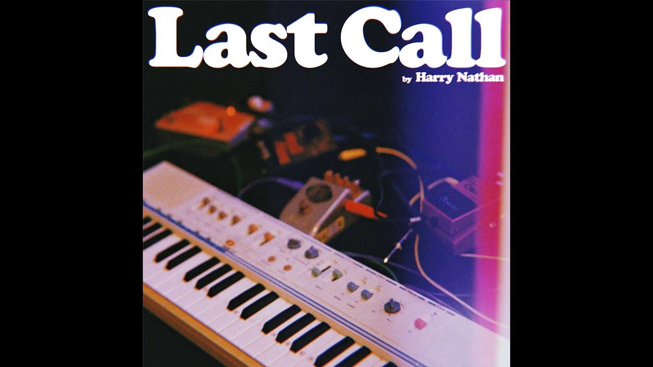 Harry Nathan – Last Call